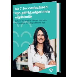 E-book: De 7 succesfactoren van een klantgerichte organisatie